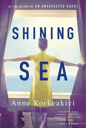 Shining Sea by Anne Korkeakivi in paperback